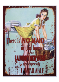 There is NO MAID in this house and Laundry services are expressly UNAVAILABLE