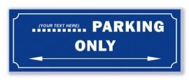 Parking Only (eigen tekst - max. 7 tekens)