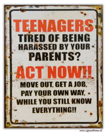 Teenagers Tired of being harassed bij your Parents?
