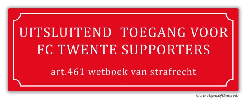 Uitsluitend toegang voor FC Twente supporters