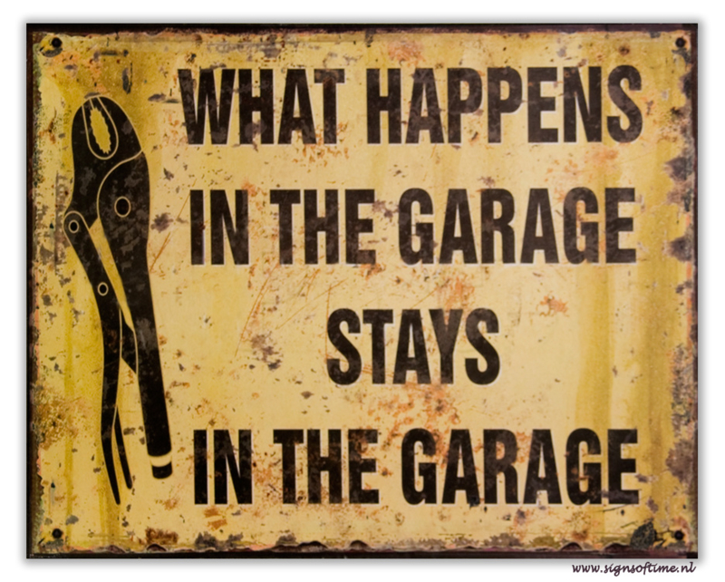 What happens in the garage stays in the garage