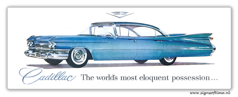 Cadillac The worlds most eloquent possession