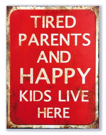 Tired parents and happy kids live here