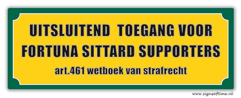 Uitsluitend toegang voor Fortuna Sittard supporters