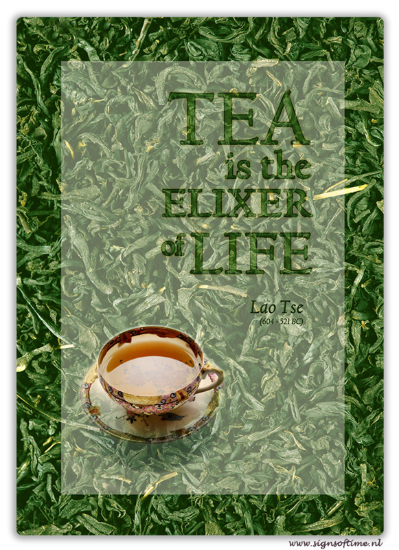 Tea is the elixer of life