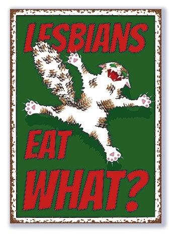 Lesbians eat what?
