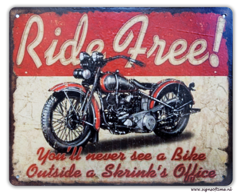 Ride free You'll never see a Bike Outside a Shrinks Office