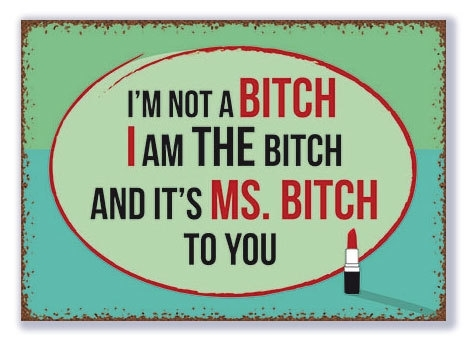 I am not a Bitch