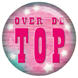 Toppers button Over de Top 45 mm