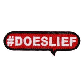 #Doeslief (6x1,5 cm)