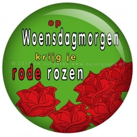 Woensdag morgen..... button 45 mm