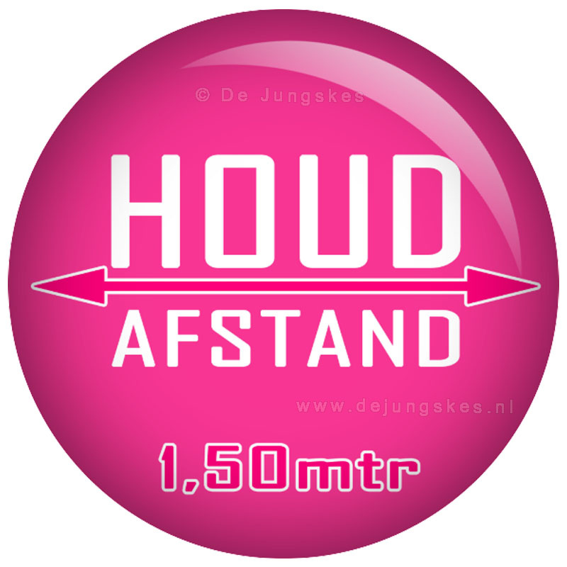 Houd afstand button roze 45 mm