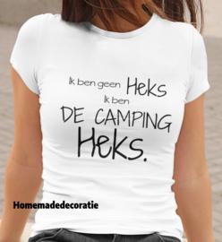 Ik ben geen heks ik ben de camping heks tshirt