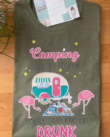 Camping Tshirt  drunk vrouw