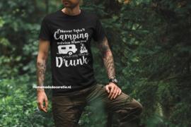 Camping Tshirt drunk