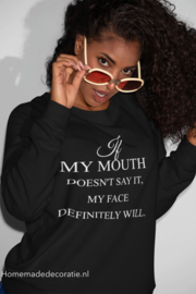 If my mouth.... Sweater