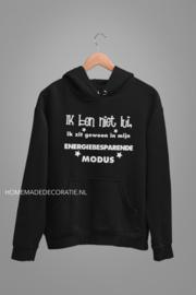 IK ben niet lui hoodie