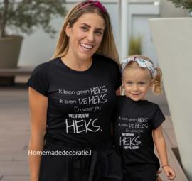 Ik ben geen heks ik ben de heks en voor jou mevrouw heks tshirt set moeder en dochter