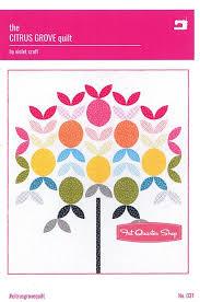 Violet Craft - The Citrus Grove quilt