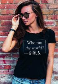 T-shirt Who Run The World? GIRLS