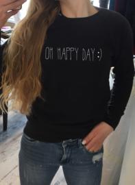Trui Oh Happy Day