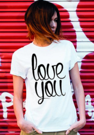 T-shirt Love You