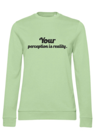 SWEATER YOUR PERFECTION IS REALITY.