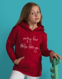 Hoodie Enjoy the little things