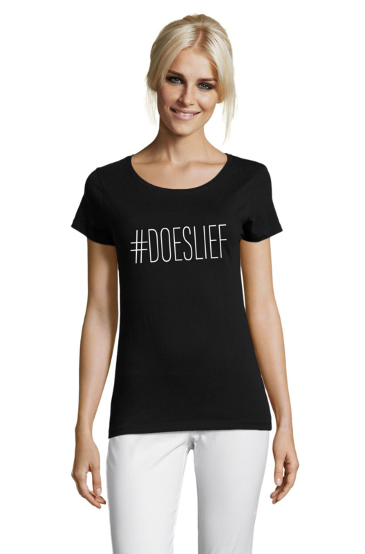 T-shirt #DOESLIEF