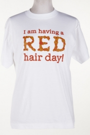 Heren t shirt wit I am having a red hair day