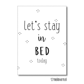 Ansichtkaart - Let's stay in bed today