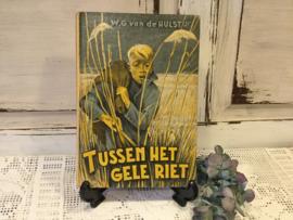 W.G. v/d Hulst, Tussen het gele riet