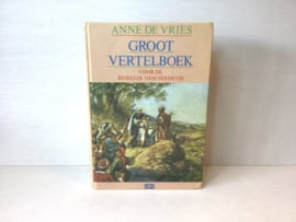 Groot vertelboek, Anne de Vries