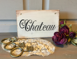 Houten tekstbord, Chateau
