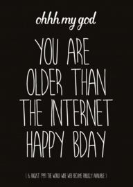 Kaart You are older than the internet