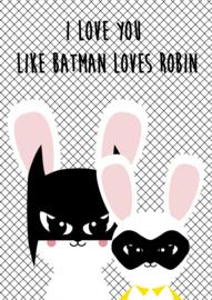 Kaart I love you like batman loves robin