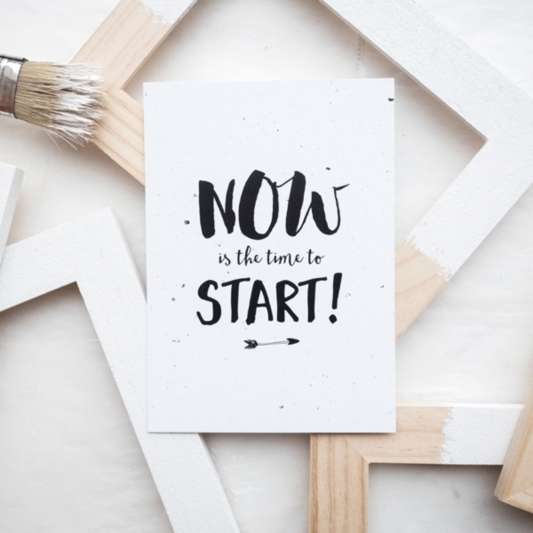 Kaart Now is the time to start