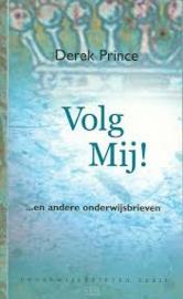 Volg mij! Derek Prince. ISBN: 9789075185393