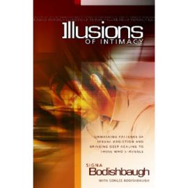 Illusions of Intimacy, Signa Bodishbaugh. ISBN:9781852403751
