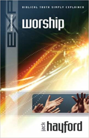 Explaining Worship, Jack W. Hayford. ISBN:9781852403669