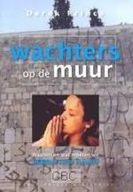 Wachters op de muur. Derek Prince. ISBN: 9789075185539