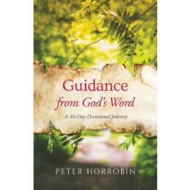 Guidance from God's Word. Peter Horrobin ISBN:9781852408466
