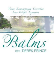 Through The Psalms with Derek Prince. ISBN:9781908594884