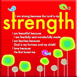 Magnet, small, €2.50 - I am strong because the Lord is my Strength ISBN:5060427972637