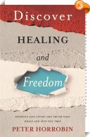 Discover Healing and Freedom, Peter Horrobin. ISBN: 9781852408473