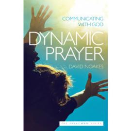 Dynamic Prayer. David Noakes ISBN:9781852406257