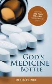 God's Medicine Bottle. Derek Prince ISBN:9781782635666