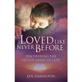 Loved Like Never Before, Ken Symington. ISBN:9781852405854