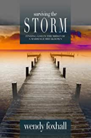 Surviving the Storm. Wendy Foxhall ISBN:9781852403959