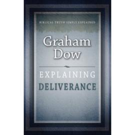 Explaining Deliverance, Graham Dow. ISBN:978185206707